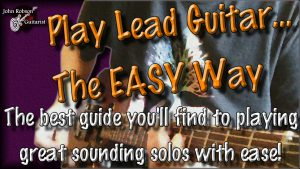 Play Lead Guitar the Easy Way John Robson Guitar Course Lessons