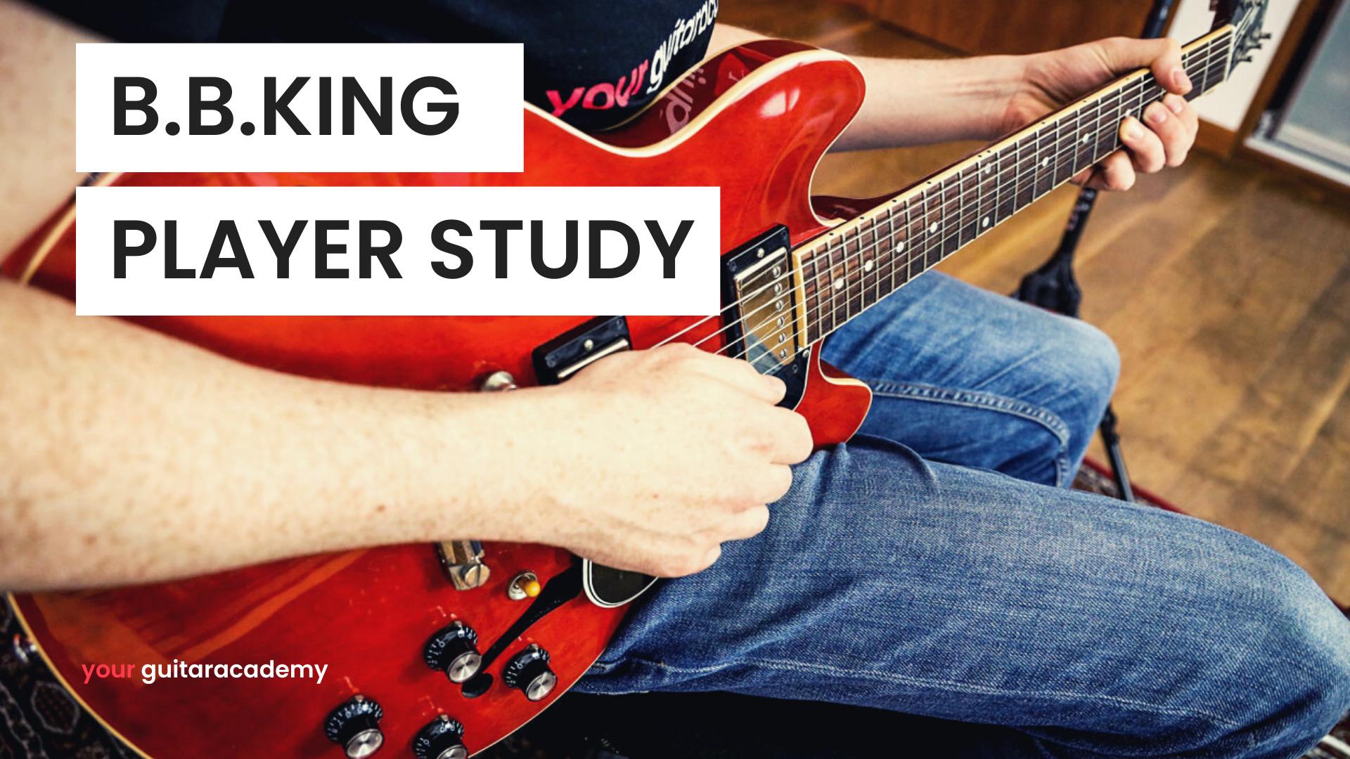 BB King Player Study Fret Zealot guitar course
